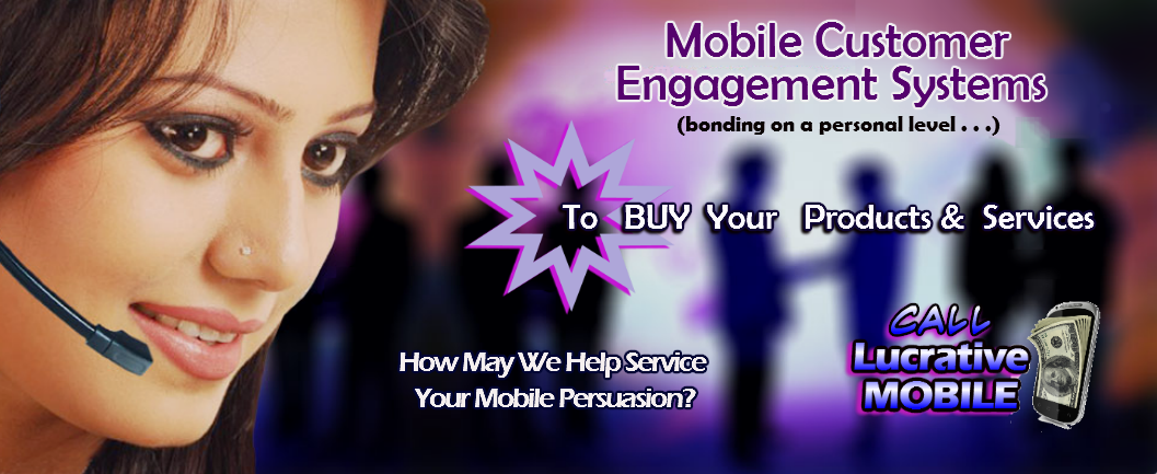 Mobile Customer Engagement Systems