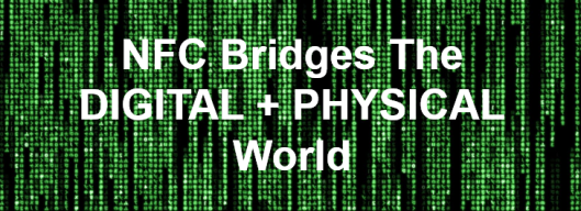NFC Bridges Online to Offline World